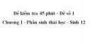 Đề kiểm tra 45 phút (1 tiết) - Đề số 1 - Chương I - Phần sinh thái học - Sinh 12