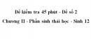 Đề kiểm tra 45 phút (1 tiết) - Đề số 2 - Chương II - Phần sinh thái học - Sinh 12