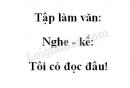 Tập làm văn: Nghe-kể: Tôi có đọc đâu! trang 92 SGK Tiếng Việt 3 tập 1