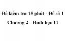 Đề kiểm tra 15 phút - Đề số 1 - Chương 2 - Hình học 11
