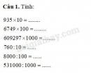 Tiết 1. Nhân với 10, 100, 1000,…Chia cho 10, 100, 1000,… Tính chất kết hợp của phép nhân