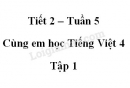 Giải Cùng em học Tiếng Việt lớp 4 tập 1 - trang 20, 21 - Tuần 5 - Tiết 2