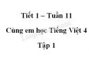 Giải Cùng em học Tiếng Việt lớp 4 tập 1 - trang 38, 39 - Tuần 11 - Tiết 1