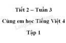 Giải Cùng em học Tiếng Việt lớp 4 tập 1 - trang 14, 15 - Tuần 3 - Tiết 2