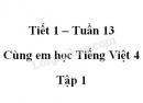 Giải Cùng em học Tiếng Việt lớp 4 tập 1 - trang 46, 47 - Tuần 13 - Tiết 1