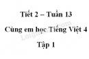 Giải Cùng em học Tiếng Việt lớp 4 tập 1 - trang 48, 49 - Tuần 13 - Tiết 2