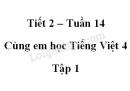 Giải Cùng em học Tiếng Việt lớp 4 tập 1 - trang 52, 53 - Tuần 14 - Tiết 2