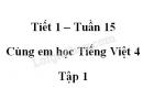 Giải Cùng em học Tiếng Việt lớp 4 tập 1 - trang 54, 55 - Tuần 15 - Tiết 1