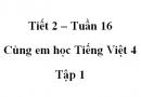Giải Cùng em học Tiếng Việt lớp 4 tập 1 - trang 59, 60 - Tuần 16 - Tiết 2