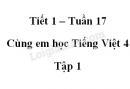 Giải Cùng em học Tiếng Việt lớp 4 tập 1 - trang 62, 63 - Tuần 17 - Tiết 1