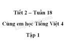 Giải Cùng em học Tiếng Việt lớp 4 tập 1 - trang 68, 69, 70 - Tuần 18 - Tiết 2
