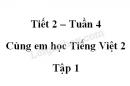 Giải Cùng em học Tiếng Việt lớp 2 tập 1 - trang 15, 16 - Tuần 4 - Tiết 2