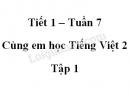 Giải Cùng em học Tiếng Việt lớp 2 tập 1 - trang 23, 24 - Tuần 7 - Tiết 1