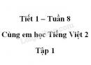 Giải Cùng em học Tiếng Việt lớp 2 tập 1 - trang 26, 27, 28 - Tuần 8 - Tiết 1