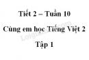 Giải Cùng em học Tiếng Việt lớp 2 tập 1 - trang 34, 35 - Tuần 10 - Tiết 2