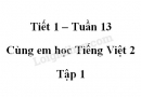 Giải Cùng em học Tiếng Việt lớp 2 tập 1 - trang 42, 43 - Tuần 13 - Tiết 1