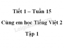 Giải Cùng em học Tiếng Việt lớp 2 tập 1 - trang 49, 50 - Tuần 15 - Tiết 1