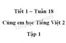 Giải Cùng em học Tiếng Việt lớp 2 tập 1 - trang 59, 60 - Tuần 18 - Tiết 1