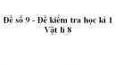 Đề số 9 - Đề kiểm tra học kì 1 - Vật lí 8