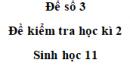 Đề số 3 – Đề kiểm tra học kì 2 – Sinh 11