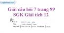 Câu hỏi 7 trang 99 SGK Giải tích 12