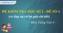 Đề số 4 - Đề kiểm tra học kì 2 (Đề thi học kì 2) – Tiếng Việt 4