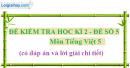 Đề số 5 - Đề thi học kì 2 - Tiếng Việt 5