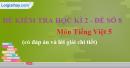 Đề số 8 - Đề thi học kì 2 - Tiếng Việt 5