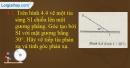 Câu  4.1, 4.3 phần bài tập trong SBT – Trang 17,18 Vở bài tập Vật lí 7