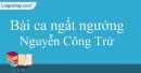 Bài ca ngất ngưởng - Nguyễn Công Trứ