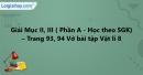 Mục II, III - Phần A - Trang 93, 94 Vở bài tập Vật lí 8