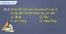 Câu 10.1, 10.2, 10.3 phần bài tập trong SBT – Trang 30 Vở bài tập Vật lí 7