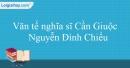 Văn tế nghĩa sĩ Cần Giuộc - Nguyễn Đình Chiểu
