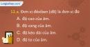 Câu 12.a, 12.b, 12.c, 12.d phần bài tập bổ sung – Trang 38 Vở bài tập Vật lí 7