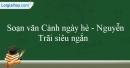 Soạn Cảnh ngày hè - Nguyễn Trãi siêu ngắn