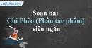 Soạn Chí Phèo (Phần tác phẩm) - Nam Cao siêu ngắn