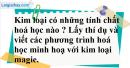 Câu 1 phần bài tập học theo SGK – Trang 46 Vở bài tập hoá 9