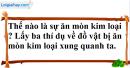 Câu 1 phần bài tập học theo SGK – Trang 62 Vở bài tập hoá 9