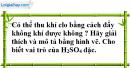 Câu 9  phần bài tập học theo SGK – Trang 77 Vở bài tập hoá 9