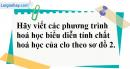 Câu 2 phần bài tập học theo SGK – Trang 97 Vở bài tập hoá 9