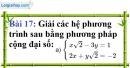 Bài 17 trang 21 Vở bài tập toán 9 tập 2