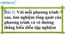 Bài 2 trang 7 Vở bài tập toán 9 tập 2