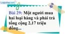 Bài 29 trang 31 Vở bài tập toán 9 tập 2
