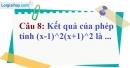 Phần câu hỏi bài 3 trang 11, 12 Vở bài tập toán 8 tập 1