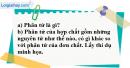 Câu 4 phần bài tập học theo SGK – Trang 19 Vở bài tập hoá 8
