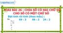 Bài 26 : Chia số có hai chữ số cho số có một chữ số