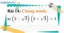 Bài 14 trang 15 Vở bài tập toán 9 tập 1