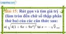 Bài 15 trang 16 Vở bài tập toán 9 tập 1