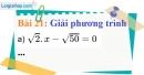 Bài 21 trang 22 Vở bài tập toán 9 tập 1