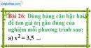 Bài 26 trang 27 Vở bài tập toán 9 tập 1
